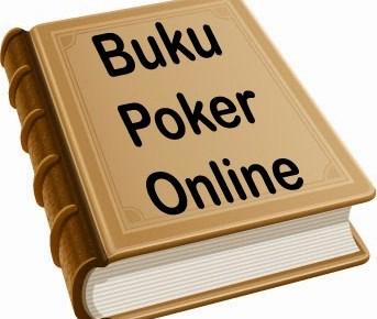 Buku Panduan Poker Paling Laris Rekomedasi Untuk Penjudi Amatir